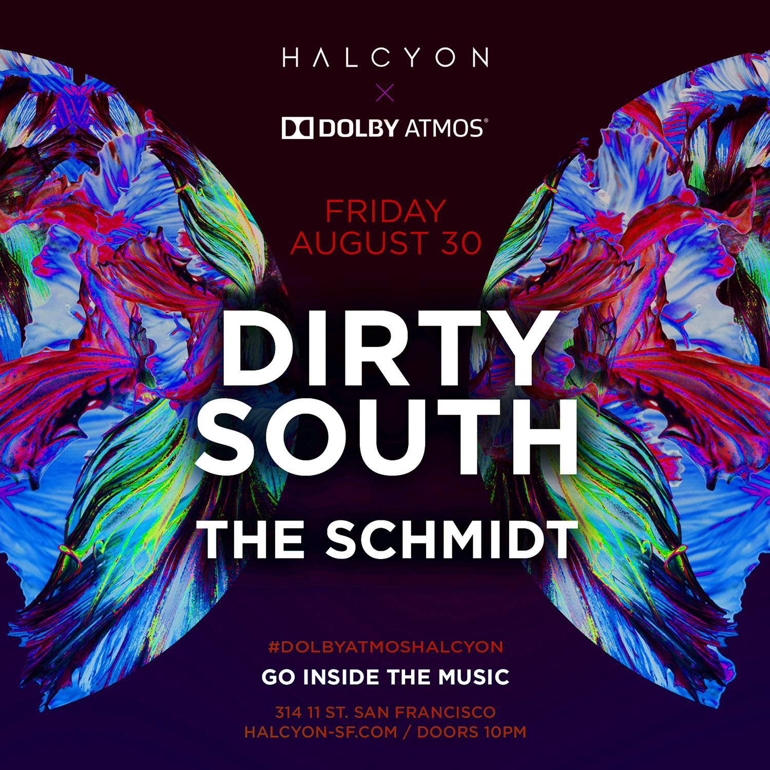 Fri Aug 30 – Dirty South X Dolby Atmos |