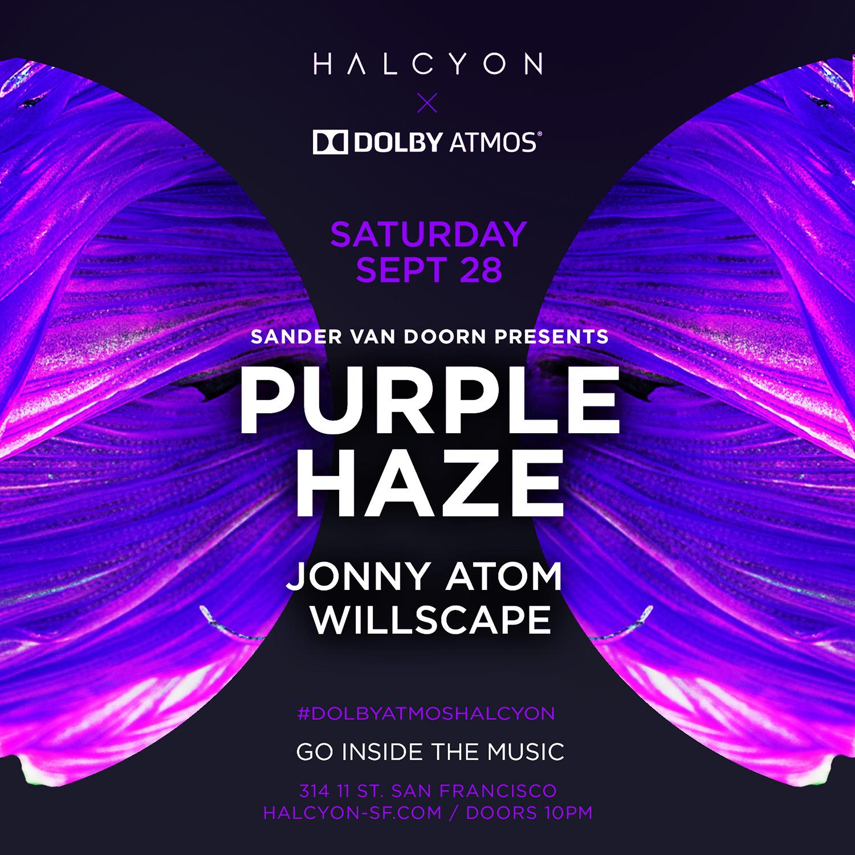 Sat Sept 28 – Sander Van Doorn Presents Purple Haze X Dolby